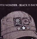 9th Wonder - Black Is Back