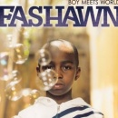 Fashawn - Boy Meets World.