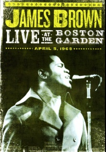 James Brown - Live At The Boston Garden (1968)