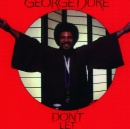 George Duke - Don't Let Go (Expanded Edition)