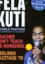Fela Kuti - Teacher Don't Teach Me Nonsense/Berliner Jazztage '78