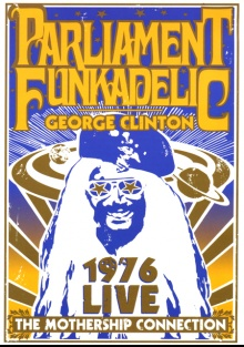 Parliament Funkadelic - The Mothership Connection Live 1976