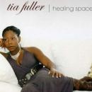 Tia Fuller - Healing Space